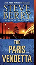 [(The Paris Vendetta)] [By (author) Steve Berry] published on (July, 2010)
