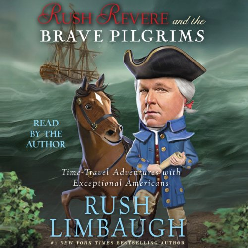 Rush Revere and the Brave Pilgrims audiobook cover art