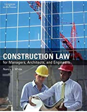 [(Construction Law for Managers, Architects, and Engineers )] [Author: Nancy J. White] [Jan-2008]