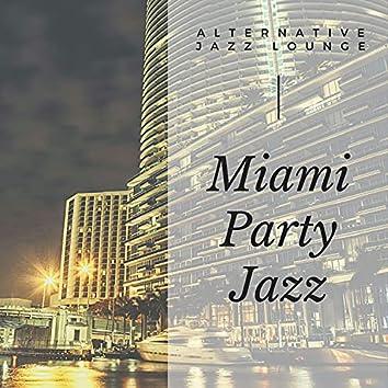 Miami Party Jazz
