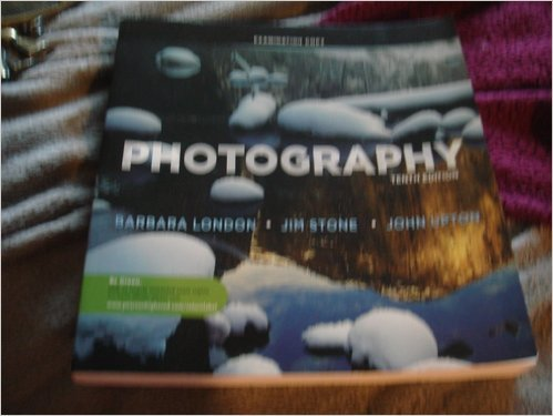 Photography (Examination Copy 10 Th Edition, 2011 * examination copy not student)