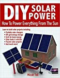 [098990671X] [9780989906715] DIY Solar Power: How To Power Everything From The Sun-Paperback