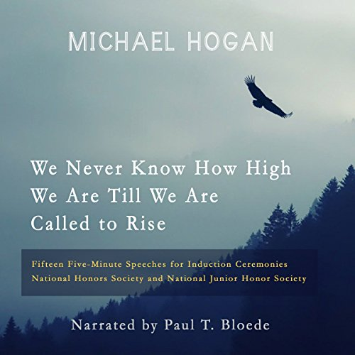 We Never Know How High We Are Till We Are Called to Rise audiobook cover art