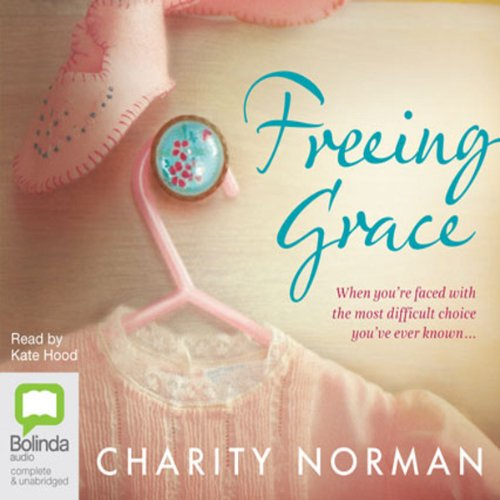 Freeing Grace audiobook cover art