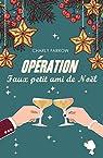 Opération faux petit ami de Noël par Farrow