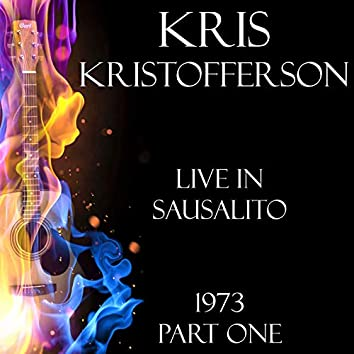 Live in Sausalito 1973 Part One (Live)