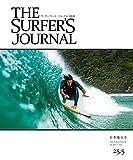 THE SURFER'S JOURNAL 25.5 (ザ・サーファーズ・ジャーナル) 日本版 6.5号 (2016年12月号)