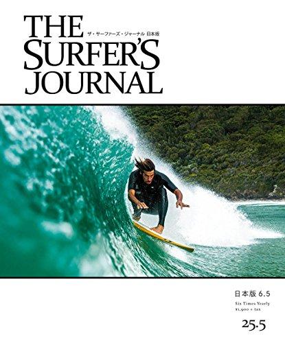 THE SURFER'S JOURNAL 25.5 (ザ・サーファーズ・ジャーナル) 日本版 6.5号 (2016年12月号)の詳細を見る