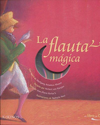 La flauta mágica (Un libro, un cd)
