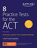 8 Practice Tests for the ACT: 1,700+ Practice Questions Front Cover