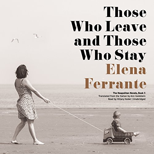 Those Who Leave and Those Who Stay audiobook cover art