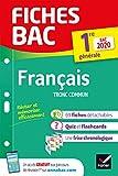 Fiches bac Français 1re générale Bac 2020 - Nouveau programme Première
