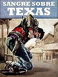 Sangre sobre Texas