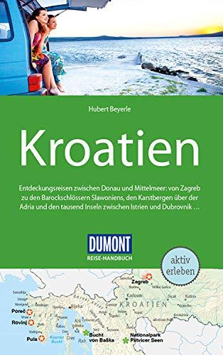DuMont Reise-Handbuch Reiseführer Kroatien: mit praktischen Downloads aller Karten und Grafiken (DuMont Reise-Handbuch E-Book)