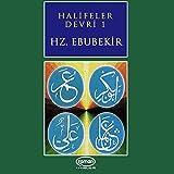 Halifeler Devri - 1 (Hz.Ebubekir)