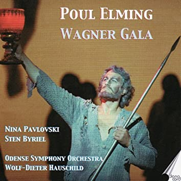 Wagner: Gala. Poul Elming