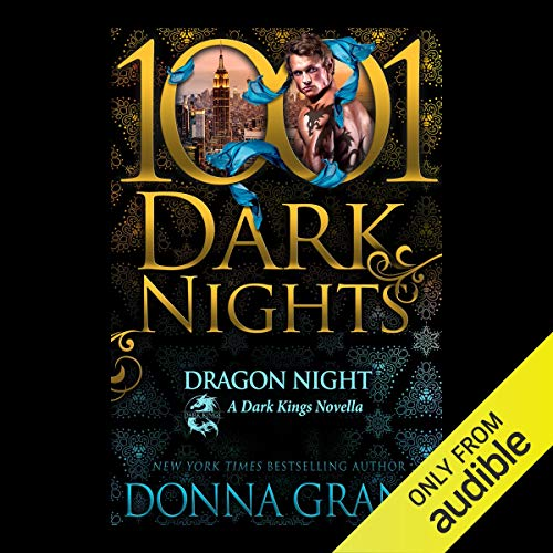 Dragon Night                   By:                                                                                                                                 Donna Grant                               Narrated by:                                                                                                                                 Antony Ferguson                      Length: 5 hrs and 8 mins     1 rating     Overall 4.0