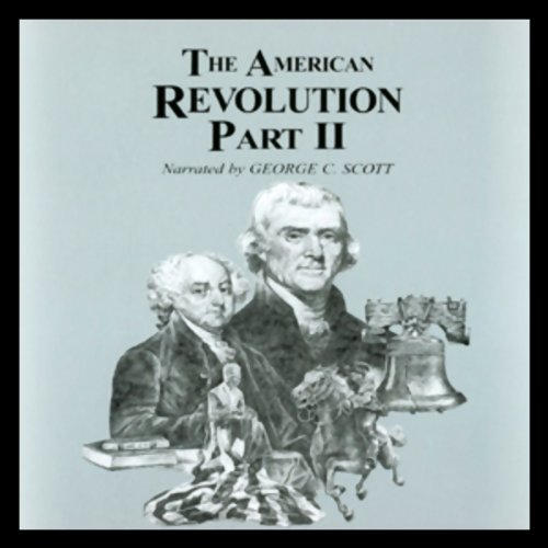 The American Revolution, Part 2 audiobook cover art