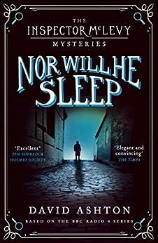 Nor Will He Sleep: An Inspector McLevy Mystery 4 by [David Ashton]
