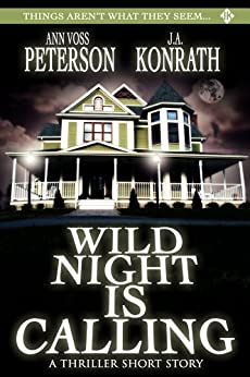 Wild Night Is Calling by [J.A. Konrath, Ann Voss Peterson]
