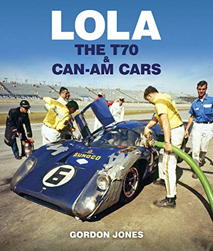 Lola: The T70 and Can-am Cars