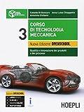 Corso di tecnologia meccanica. Qualità e innovazione dei prodotti e...