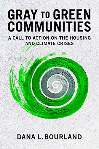 Gray to Green Communities: A Call to Action on the Housing and Climate...