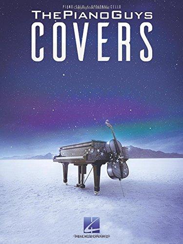 The Piano Guys: Covers: Songbook für Cello, Klavier
