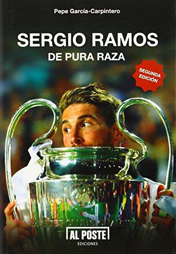 Sergio Ramos - 2ª Edición (DEPORTES - FUTBOL)
