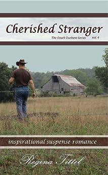 Cherished Stranger (The Ozark Durham Series Book 4) by [Regina Tittel]
