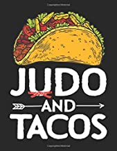 Judo and Tacos: Love Mexican Food Martial Arts Gift Taekwondo Karate Notebook for Daily Journal, Diary