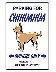BIGYAK Chihuahua hond huisdier parkeren S speelgoed puppy dierenarts fokker indoor outdoor decoratie teken 8x12 inch
