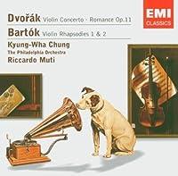 Dvorak: Violin Concerto / Romance, Op. 11 / Bartok: Violin Rhapsodies Nos. 1 & 2 by Kyung-Wha Chung