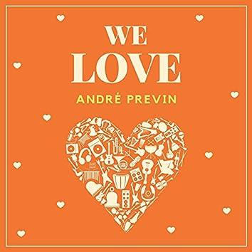We Love Andrè Previn