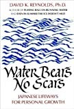Water Bears No Scars: Japanese Lifeways for Personal Growth