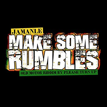 Make Some Rumbles