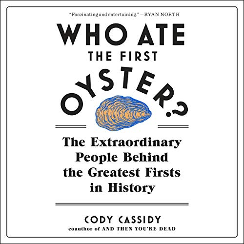 Page de couverture de Who Ate the First Oyster?