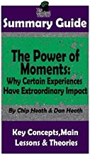 power of moments book summary