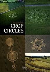 Crop Circles - Le mystère des cercles de culture de Bernard Baudouin