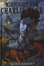 Midnight for Charlie Bone (The Children of the Red King, Book 1) by Nimmo, Jenny 1st (first) Edition [Hardcover(2003/3/1)]