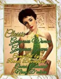 Classic Gorgeous Women Gorgeous Gowns: Grayscale Adult Coloring Books: 2 (Classic Movie Stars)...