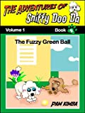 FREE KINDLE BOOK: The Adventures Of Sniffy Doo Da