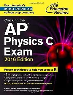 Cracking the AP Physics C Exam, 2016 Edition (College Test Preparation)