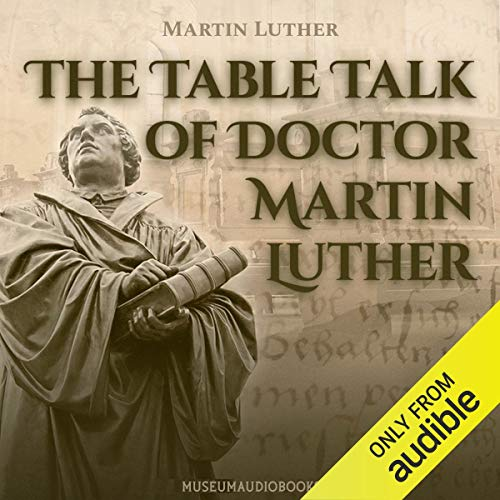 The Table Talk of Doctor Martin Luther Titelbild