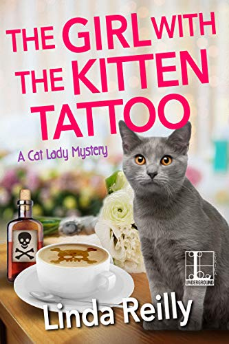 The Girl with the Kitten Tattoo (A Cat Lady Mystery Book 5) by [Linda Reilly]