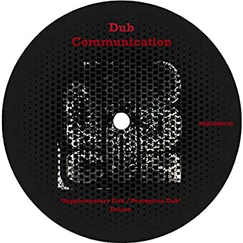 Supplementary Dub / Perception Dub
