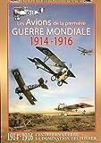 Les avions de la 1ere guerre mondiale 1914-1916