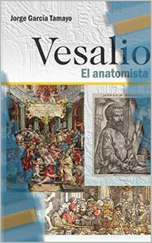 Vesalio el anatomista