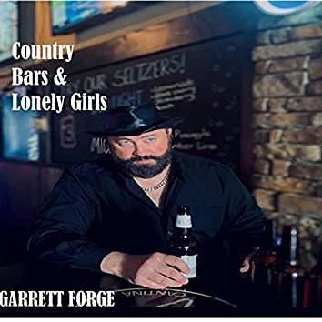 Country Bars & Lonely Girls