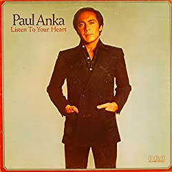 Paul Anka / Listen To Your Heart (愛の旋律(しらべ))